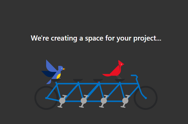 Were creating a space for your project...